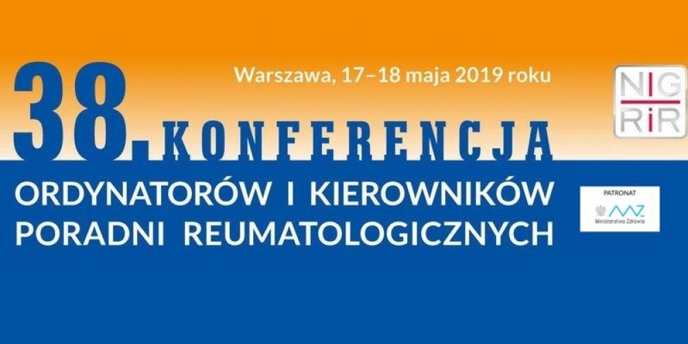 38 Konferencja Ordynatorów i Kierowników Poradni Reumatologicznych