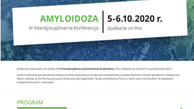 IV Interdyscyplinarna Konferencja Amyloidoza 5-6.10.2020 r.