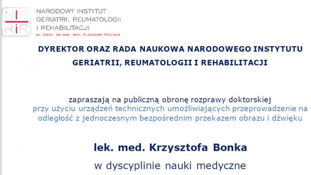 Obrona rozprawy doktorskiej lek. med. Krzysztofa Bonka, 7.12.2020, godz. 10.30