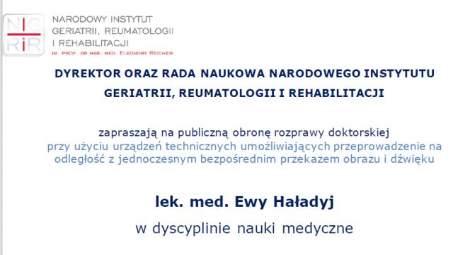 Obrona rozprawy doktorskiej                               lek. med. Ewa Haładyj, 11.12.2020, godz. 10.30