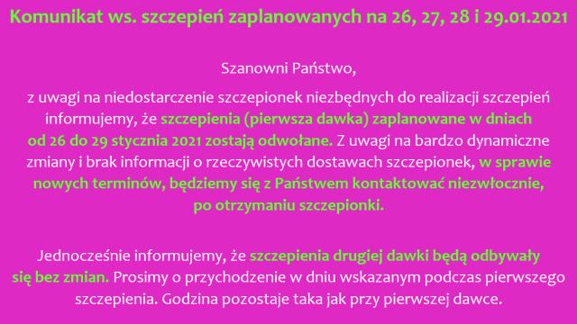 Komunikat ws. szczepień zaplanowanych na 26,27,28 i 29.01.2021