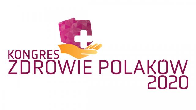 """Kongres """"Zdrowie Polaków 2020"""""""