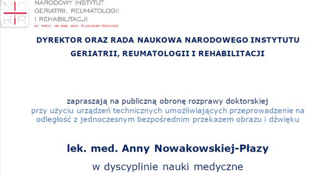 Obrona rozprawy doktorskiej lek. med. Anny Nowakowskiej-Płazy, 7.12.2020, godz. 12.00