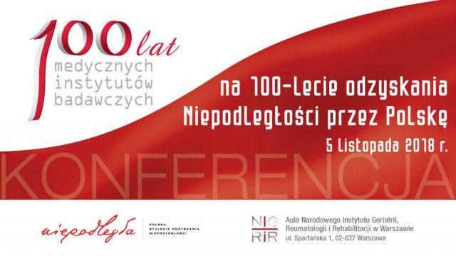 100 lat medycznych instytutów badawczych – podsumowanie konferencji