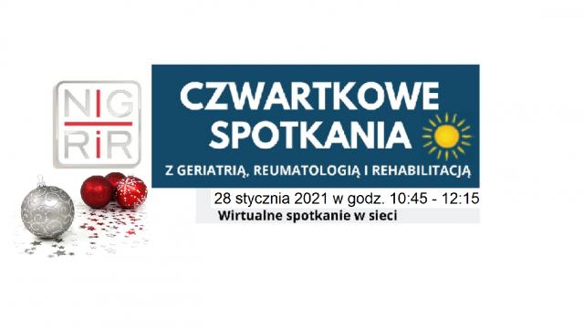 Czwartkowe spotkania z Geriatrią, Reumatologią i Rehabilitacją