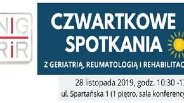 """""""Czwartkowe spotkania z geriatrią, reumatologią i rehabilitacją""""."""