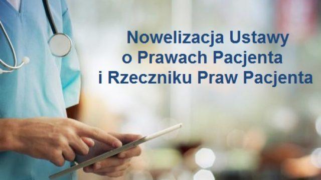 Nowelizacja Ustawy o Prawach Pacjenta i Rzeczniku Praw Pacjenta